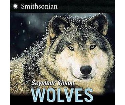 Wolves (Updated) (Paperback) (Seymour Simon) - image 1 of 1