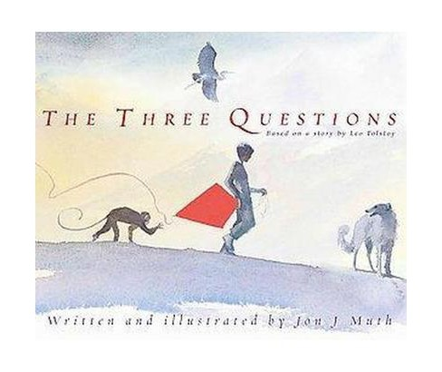 Three Questions (School And Library) (Jon J. Muth & Leo Tolstoy) - image 1 of 1