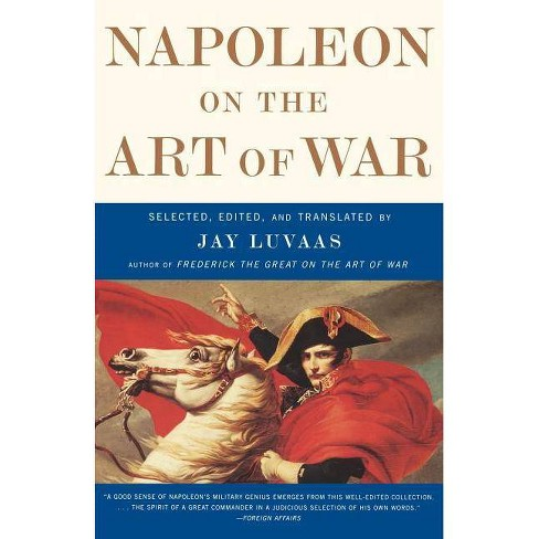 Napoleon on the Art of War - (Paperback) - image 1 of 1