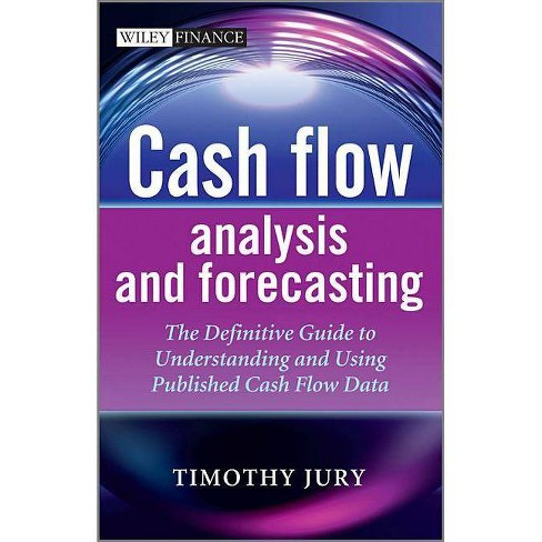Cash Flow Analysis and Forecas - (Wiley Finance) by  Jury (Hardcover) - image 1 of 1