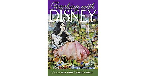 Teaching With Disney (Reprint) (Paperback) - image 1 of 1