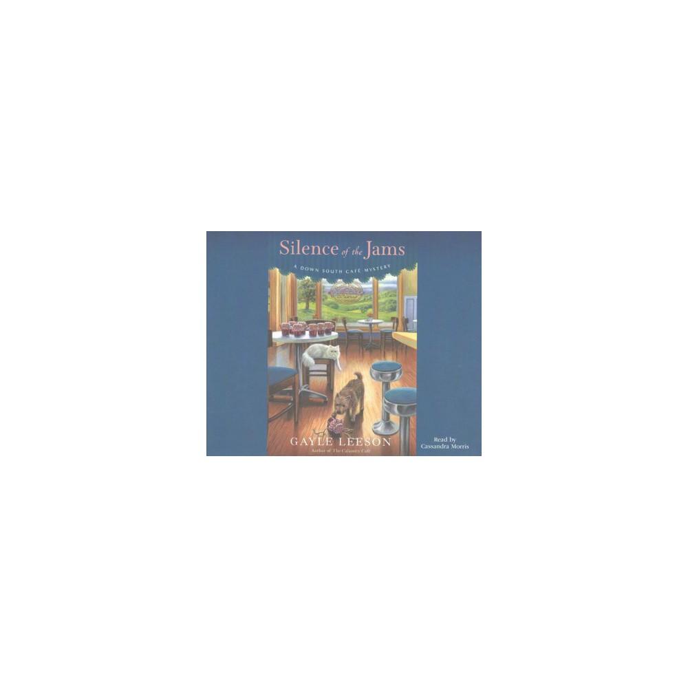 Silence of the Jams (Unabridged) (CD/Spoken Word) (Gayle Leeson)