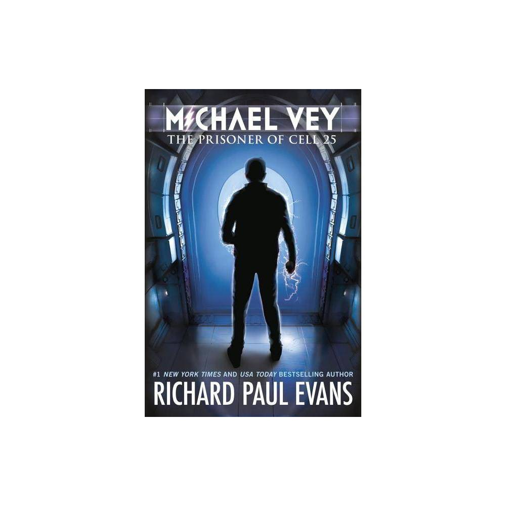 Michael Vey Hardcover By Richard Paul Evans