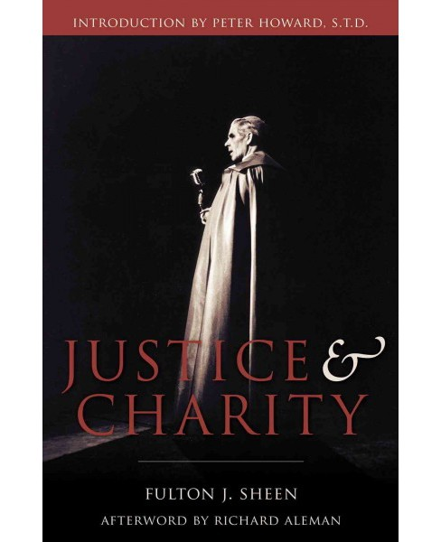 Justice and Charity (Paperback) (Fulton J. Sheen) - image 1 of 1