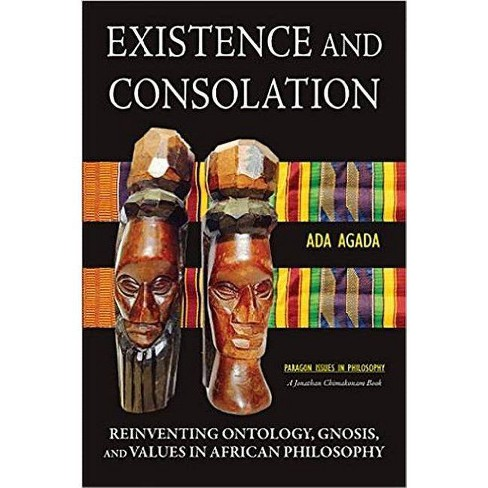 Existence and Consolation - by  Ada Agada (Paperback) - image 1 of 1