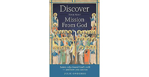 Discover Your Next Mission from God (Paperback) - image 1 of 1