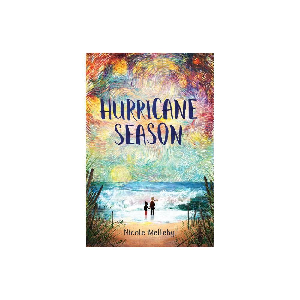 Hurricane Season By Nicole Melleby Hardcover