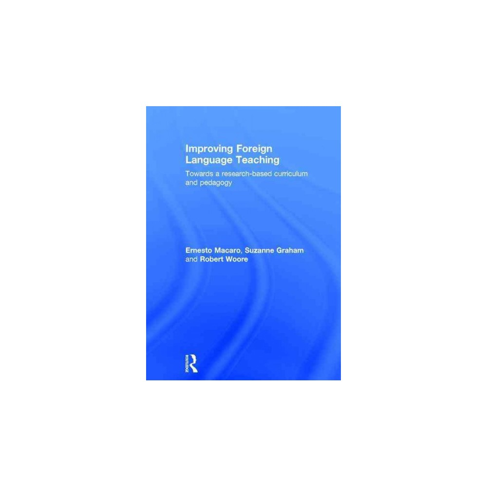 Improving Foreign Language Teaching (Hardcover)