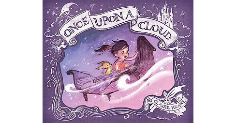 Once Upon a Cloud (School And Library) (Claire Keane) - image 1 of 1