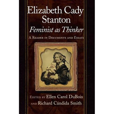 Elizabeth Cady Stanton, Feminist as Thinker - (Paperback) - image 1 of 1