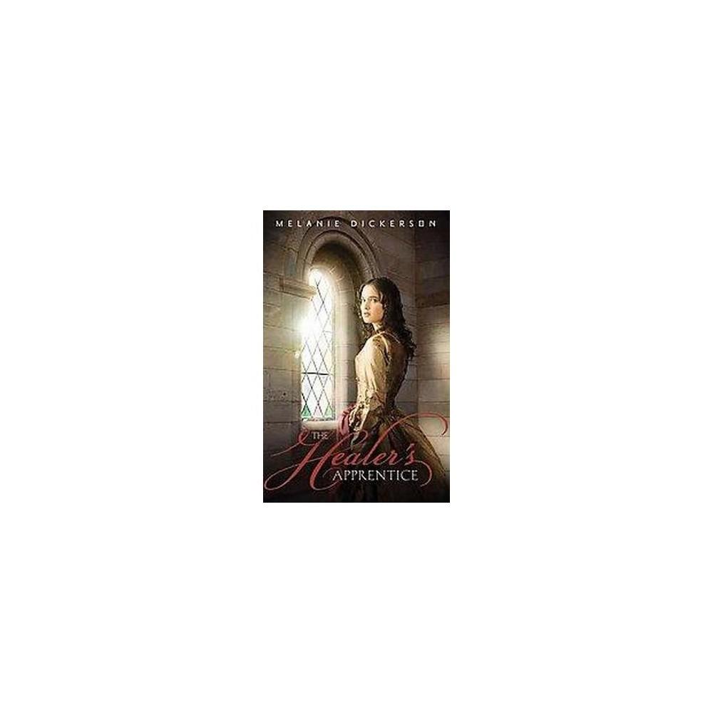 Healer's Apprentice (Paperback) (Melanie Dickerson)