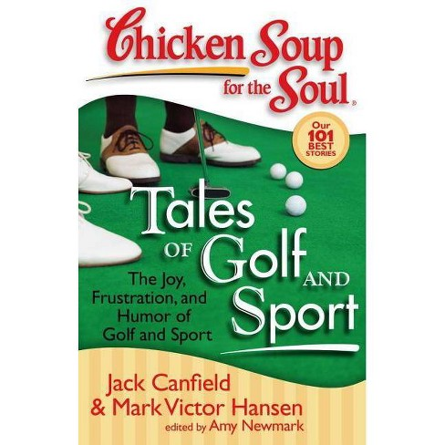 Chicken Soup for the Soul: Tales of Golf and Sport - (Paperback) - image 1 of 1