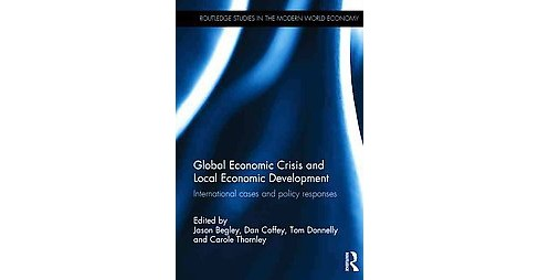 Global Economic Crisis and Local Economic Development : International cases and policy responses - image 1 of 1