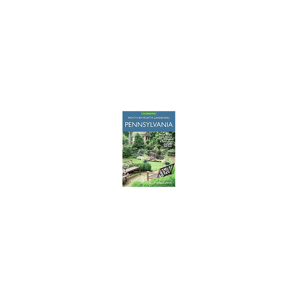 Pennsylvania Month-by-month Gardening ( Month BY Month Gardening) (Paperback)