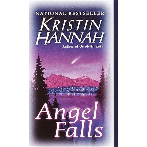 Angel Falls - by  Kristin Hannah (Paperback) - image 1 of 1