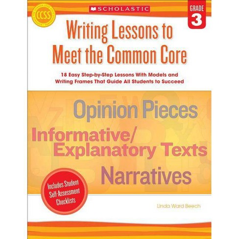 Writing Lessons to Meet the Common Core, Grade 3 - by  Linda Beech (Paperback) - image 1 of 1