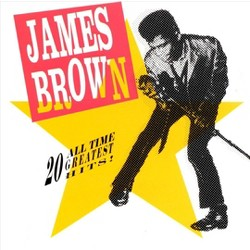 James Brown - 20 All-Time Greatest Hits! (CD)
