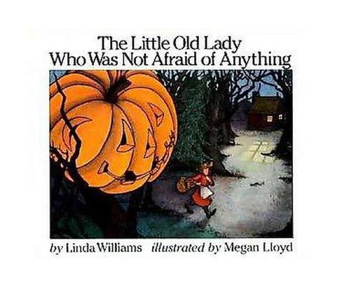 Little Old Lady Who Was Not Afraid of Anything (Hardcover) (Linda Williams) - image 1 of 1