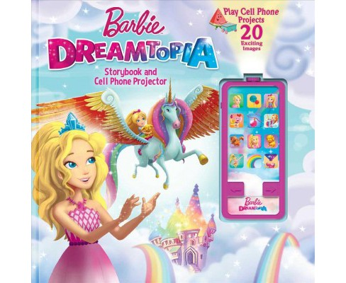 Barbie Dreamtopia : Storybook and Cell Phone Projector -  by Victoria Saxon (Hardcover) - image 1 of 1