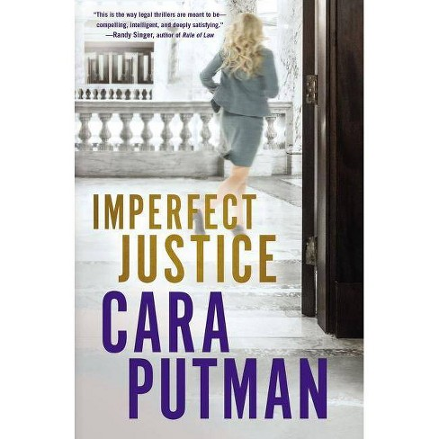 Imperfect Justice - by  Cara C Putman (Paperback) - image 1 of 1