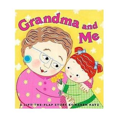 Grandma and Me - by  Karen Katz (Board_book) - image 1 of 1