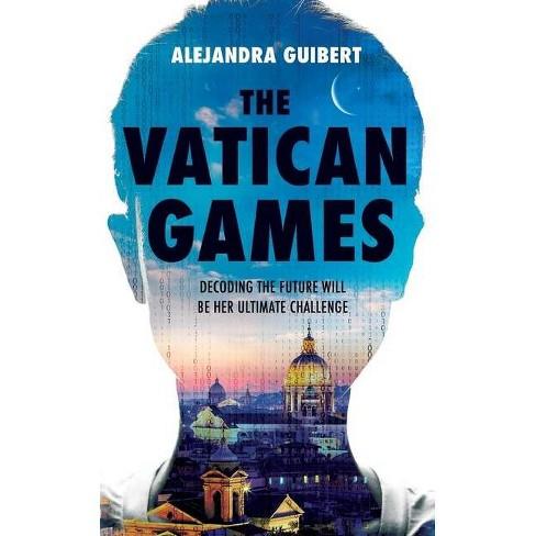 The Vatican Games - by  Alejandra Guibert (Paperback) - image 1 of 1