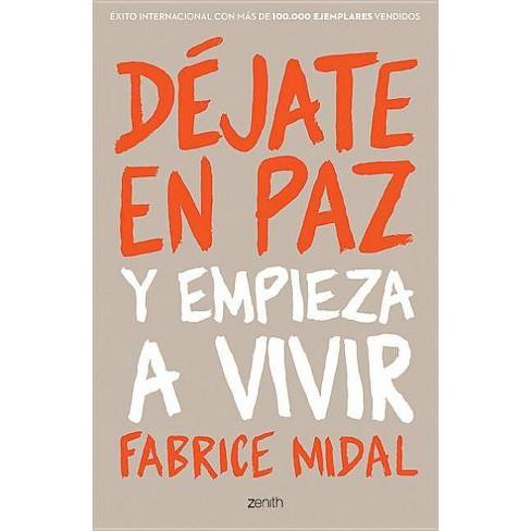 D�jate En Paz - by  Fabrice Midal (Paperback) - image 1 of 1
