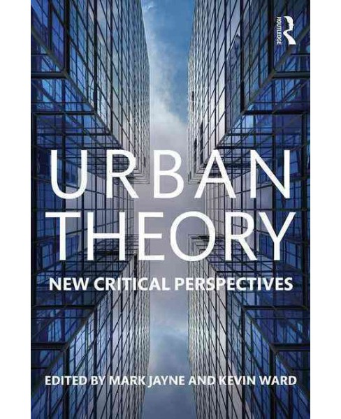 Urban Theory : New Critical Perspectives (Paperback) - image 1 of 1