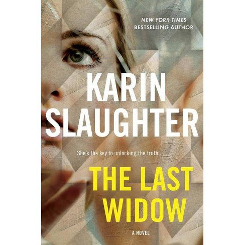 The Last Widow - (Will Trent)by  Karin Slaughter (Hardcover) - image 1 of 1