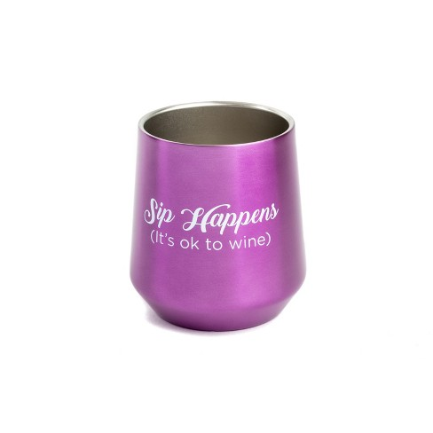 12oz Stainless Steel Stemless Wine Glass Purple - Sip Happens. It's Ok To Wine - image 1 of 1