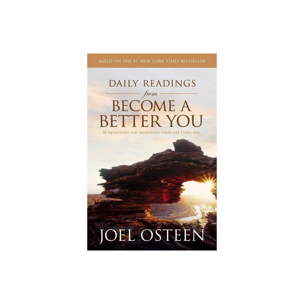 Daily Readings From Become A Better You By Joel Osteen Paperback