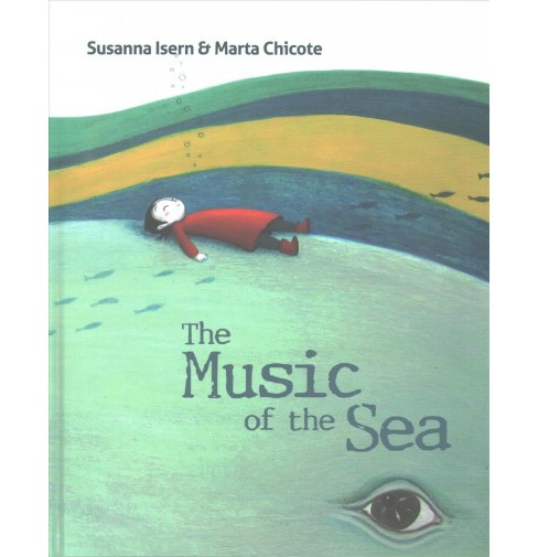 Music of the Sea -  by Susanna Isern (Hardcover) - image 1 of 1