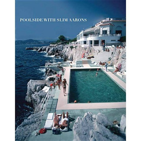 Poolside with Slim Aarons - (Hardcover) - image 1 of 1
