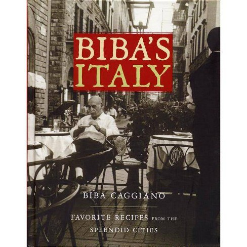Biba's Italy - by  Biba Caggiano (Hardcover) - image 1 of 1