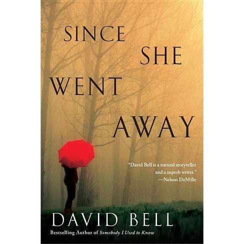 Since She Went Away (Paperback) by David Bell - image 1 of 1