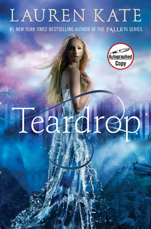Teardrop (Teardrop Trilogy Series #1) by Lauren Kate (Signed Edition, Hardcover) - image 1 of 1