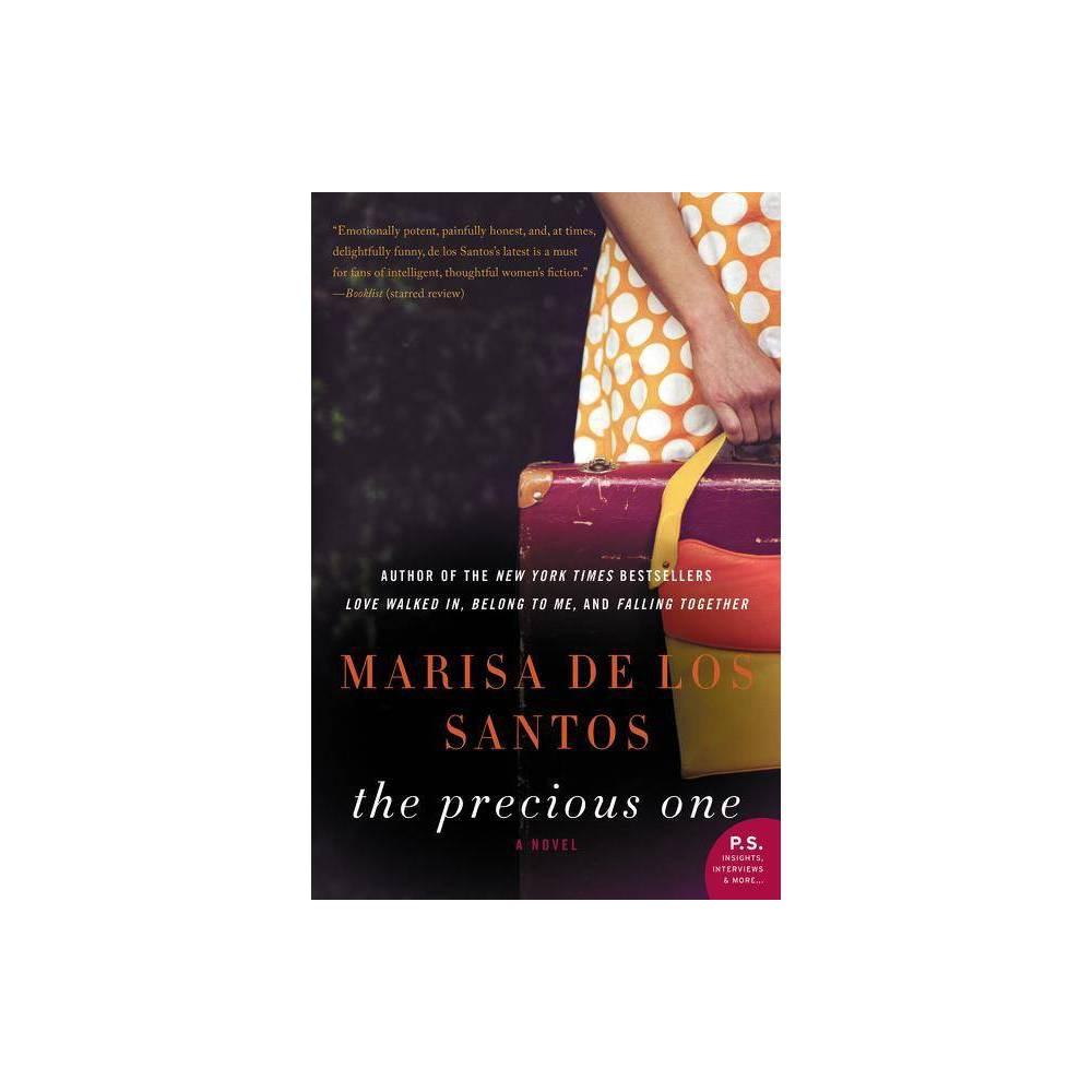 The Precious One By Marisa De Los Santos Paperback