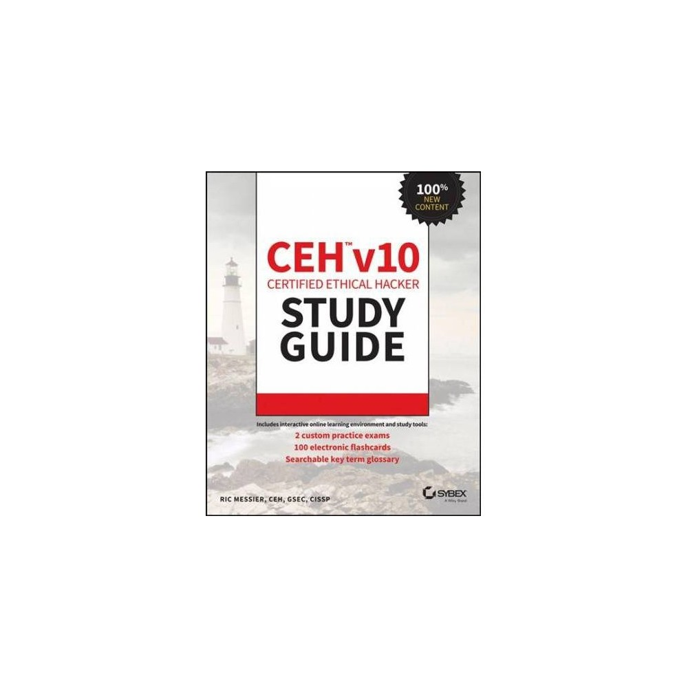 Ceh V10 Certified Ethical Hacker Study Guide - by Ric Messier (Paperback)
