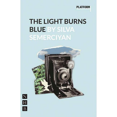 The Light Burns Blue - by  Silva Semerciyan (Paperback) - image 1 of 1