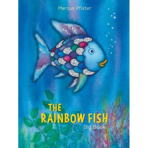 The Rainbow Fish Big Book - by  Marcus Pfister (Hardcover) - image 1 of 1