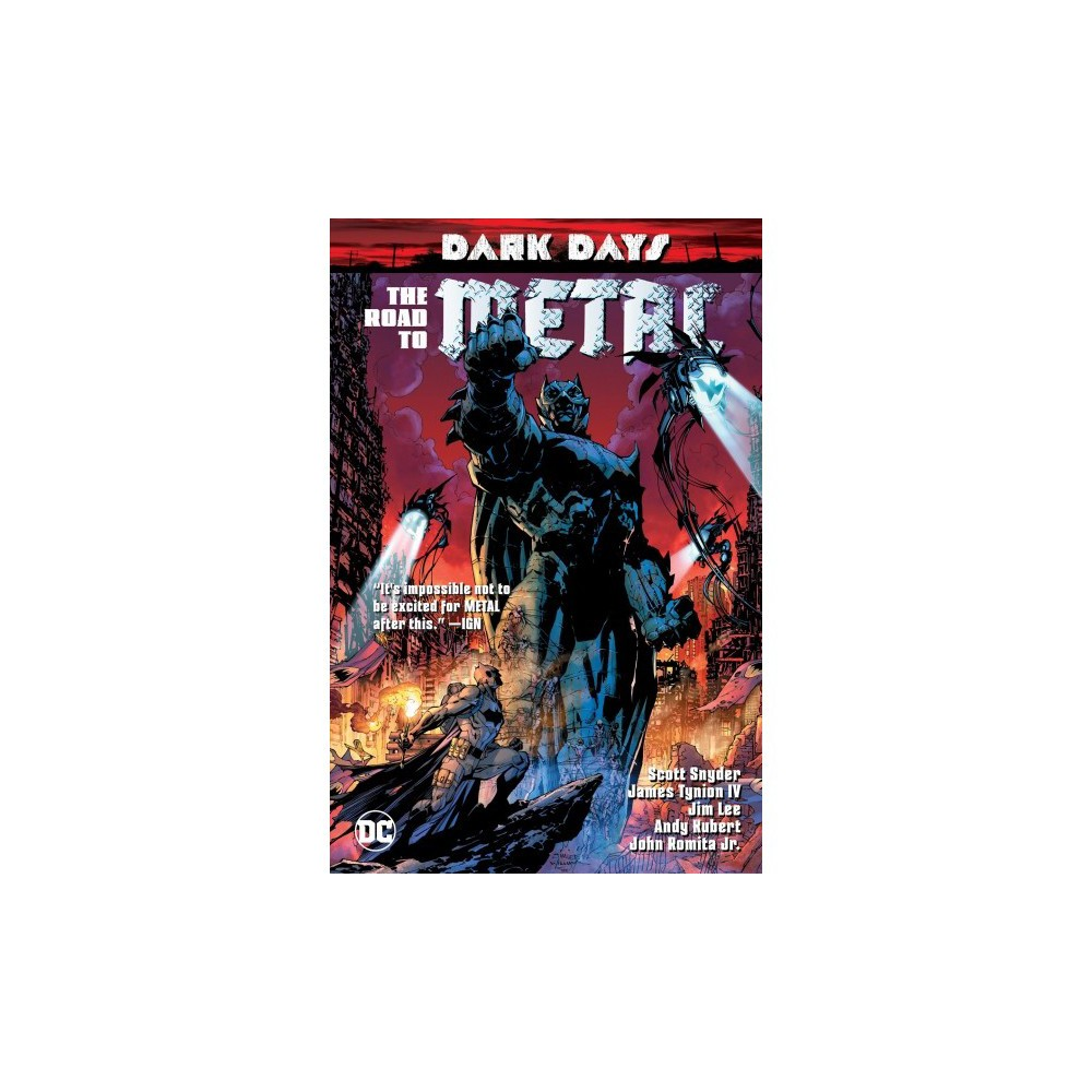 Dark Days : The Road to Metal - (Dark Days) by Scott Snyder & IV James Tynion (Paperback)