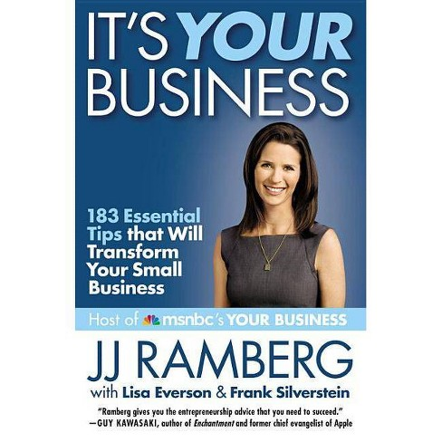 It's Your Business - by  J J Ramberg & Lisa Everson & Frank Silverstein (Paperback) - image 1 of 1