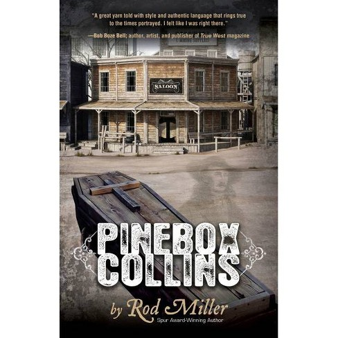 Pinebox Collins - by  Rod Miller (Hardcover) - image 1 of 1
