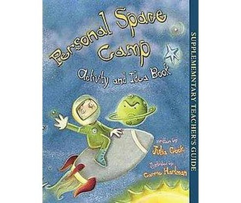 Personal Space Camp Activity and Idea Book (Teacher) (Paperback) (Julia Cook) - image 1 of 1
