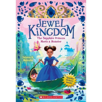 The Sapphire Princess Meets a Monster (Jewel Kingdom #2), Volume 2 - by Jahnna N Malcolm (Paperback)