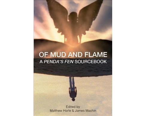 Of Mud and Flame : A Penda's Fen Sourcebook -  (Paperback) - image 1 of 1