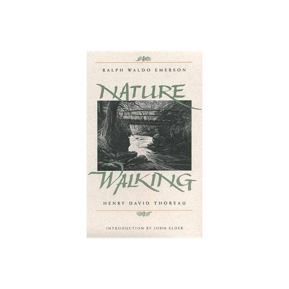 Nature And Walking Concord Library By Ralph Waldo Emerson Henry David Thoreau Paperback