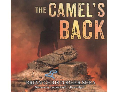 Camel's Back -  Unabridged (Declan Enright) by Brian Christopher Shea (CD/Spoken Word) - image 1 of 1