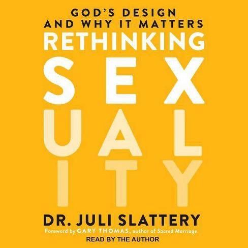 Rethinking Sexuality - by  Juli Slattery (AudioCD) - image 1 of 1