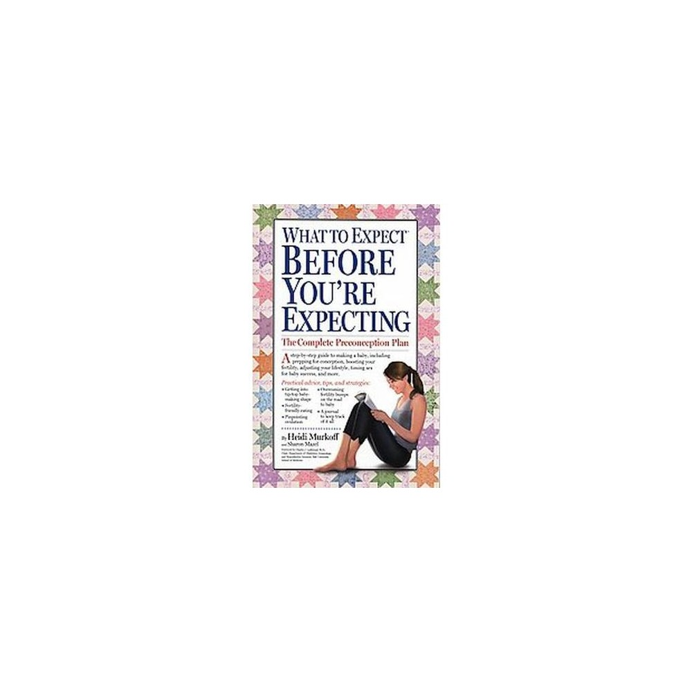 What to Expect Before You're Expecting (Paperback) by Heidi Eisenberg Murkoff